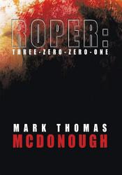 Roper Three Zero Zero One Book PDF