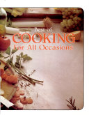 Best of Cooking for All Occasions