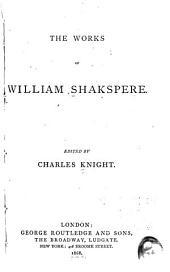 The Works of William Shakespeare: Volume 3