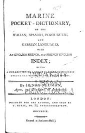 A marine pocket dictionary of the Italian, Spanish, Portuguese and German languages: with an English-French and French-English index