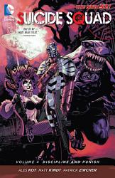 Suicide Squad Vol 4 Discipline And Punish The New 52  Book PDF