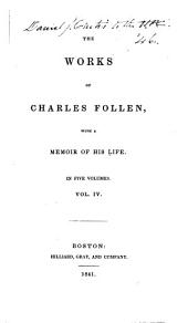 The Works of Charles Follen: On Schiller's life and dramas