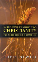 A Beginner s Guide to Christianity PDF