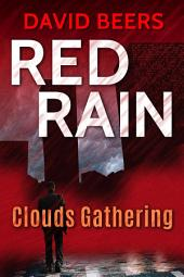 Red Rain: Clouds Gathering