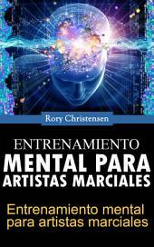 Entrenamiento mental para artistas marciales