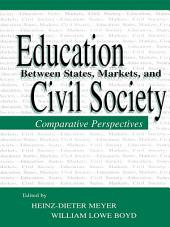 Education Between State, Markets, and Civil Society: Comparative Perspectives