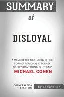 Download Summary of Disloyal Book