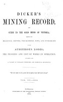 Dicker s Mining Record  and Guide to the Gold Mines of Australia PDF