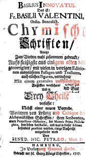 Chymische Schrifften (etc.)