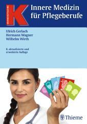 Innere Medizin für Pflegeberufe: Ausgabe 8