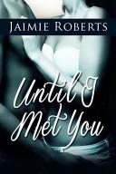 Download Until I Met You Book