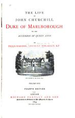 The Life of John Churchill  Duke of Marlborough  to the Accession of Queen Anne PDF