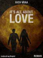 It s All About Love PDF