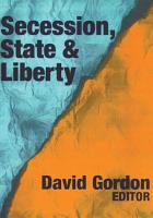 Secession  State  and Liberty PDF