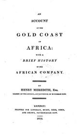 An account of the Gold Coast of Africa: with a brief history of the African Company, Volume 1