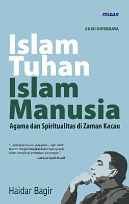 Islam Tuhan Islam Manusia  Edisi Diperkaya  PDF