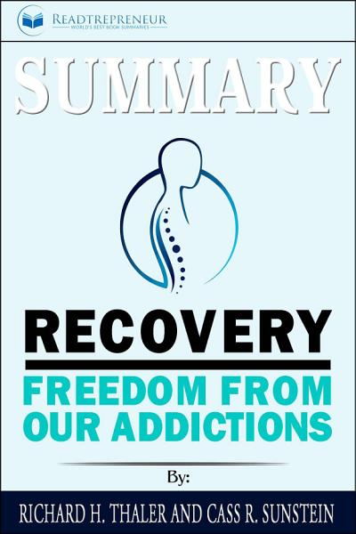 Summary of Recovery  Freedom from Our Addictions by Russell Brand