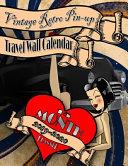 Vintage Retro Pin Up Travel Wall Calendar 2019