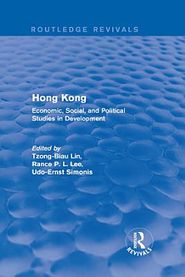 Hong Kong  Economic  Social  and Political Studies in Development  with a Comprehensive Bibliography