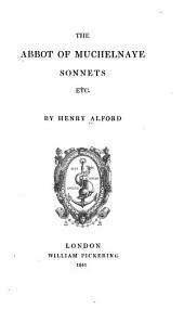 The Abbot of Muchelnaye: Sonnets Etc