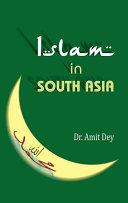 Islam in South Asia: