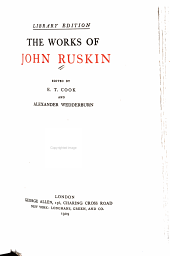 The Works of John Ruskin: Volume 37