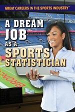 A Dream Job as a Sports Statistician