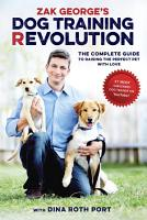 Zak George s Dog Training Revolution PDF
