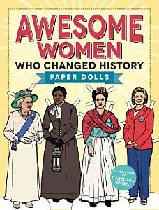 Awesome Women Who Changed History Book