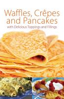 Waffles  Crepes and Pancakes PDF