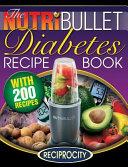 The Nutribullet Diabetes Recipe Book