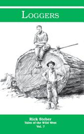 Loggers: Tales of the Wild West