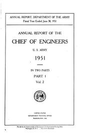 Report of the Chief of Engineers U.S. Army: Volume 2, Part 1