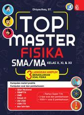 TOP Master Fisika SMA/MA Kelas X, XI, XII: 3 Langkah Menaklukkan Soal Fisika