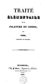 Traité élémentaire de la filature du coton