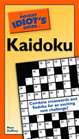 The Pocket Idiot s Guide to Kaidoku PDF