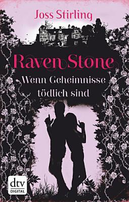 Raven Stone   Wenn Geheimnisse t  dlich sind PDF