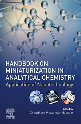 Handbook on Miniaturization in Analytical Chemistry