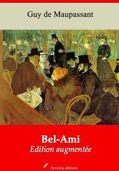 Bel-Ami: Nouvelle édition augmentée