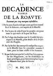 La décadence visible de la royauté [sic] reconnue par cinq marques infaillibles... [par C. Du Bosc de Montandré]