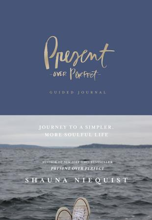 Present Over Perfect Guided Journal PDF