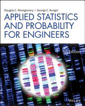 Applied Statistics and Probability for Engineers: Edition 7