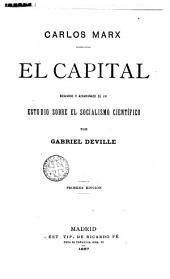 El Capital: resumido y acompañado de un estudio sobre el socialismo científico