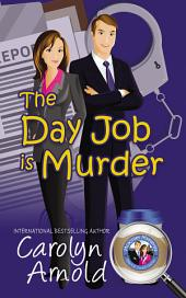 The Day Job is Murder: (McKinley Mysteries Book 1)