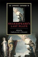 The Cambridge Companion to Shakespeare s Last Plays PDF