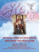 The Spiritual Journey of a Coptic Christian Brain Surgeon  Views and Reflections PDF
