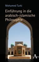Einf  hrung in die arabisch islamische Philosophie PDF