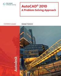 Autocad 2010 A Problem Solving Approach Book PDF