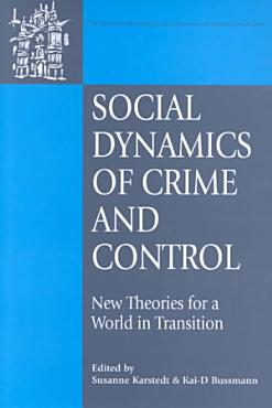 Social Dynamics of Crime and Control PDF