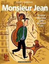 Monsieur Jean T4 : Vivons heureux sans en avoir l'air